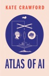 The Atlas of AI book summary, reviews and download