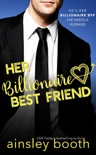 Her Billionaire Best Friend book summary, reviews and downlod