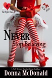 Never Stop Believing book summary, reviews and download