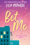 Bet Me book summary, reviews and downlod