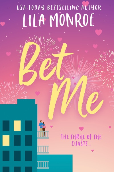 Bet Me by Lila Monroe Book Summary, Reviews and E-Book Download