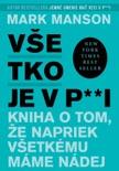 Všetko je v p**i book summary, reviews and downlod