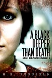 A Black Deeper Than Death (Miki Radicci Book 1) book summary, reviews and download