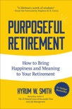 Purposeful Retirement book summary, reviews and download