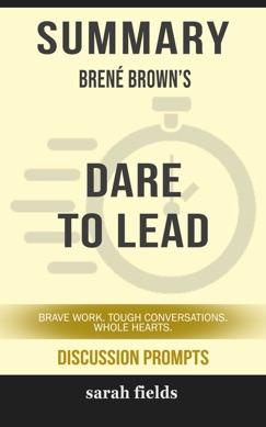 Summary: Brené Brown's Dare to Lead E-Book Download