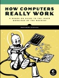 How Computers Really Work book summary, reviews and download