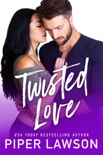 Twisted Love book summary, reviews and downlod