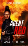 Agent Red:Fatal Memory (Teagan Stone Book 1) book summary, reviews and download