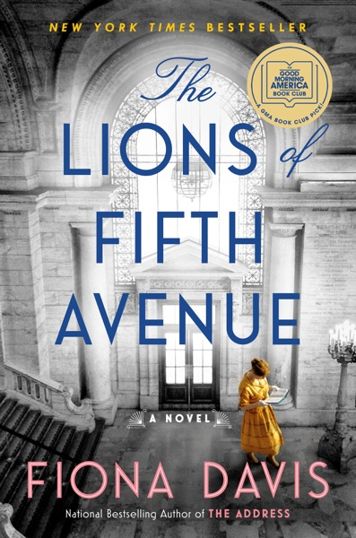 The Lions of Fifth Avenue by Fiona Davis Book Summary, Reviews and E-Book Download