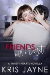 Friends with a Tryst