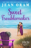 Sweet Troublemaker book summary, reviews and downlod
