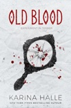 Old Blood - A Novella (Experiment in Terror #5.5) book summary, reviews and download