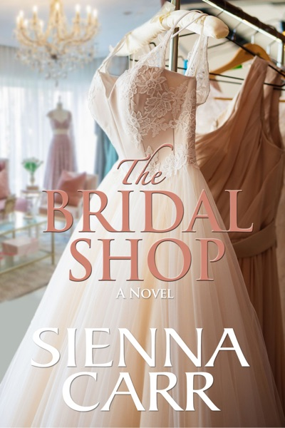 The Bridal Shop by Sienna Carr Book Summary, Reviews and E-Book Download