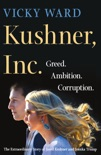 Kushner, Inc. book summary, reviews and download