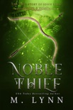 Noble Thief book summary, reviews and downlod