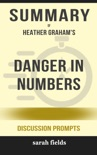 Danger in Numbers by Heather Graham (Discussion Prompts) book summary, reviews and downlod