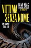 Vittima senza nome book summary, reviews and downlod