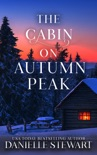 The Cabin on Autumn Peak book summary, reviews and downlod