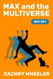 Max and the Multiverse: Box Set book summary, reviews and downlod