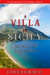 A Villa in Sicily: Capers and a Calamity (A Cats and Dogs Cozy Mystery—Book 4) book summary, reviews and download