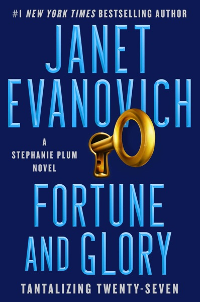 Fortune and Glory by Janet Evanovich Book Summary, Reviews and E-Book Download