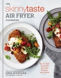 The Skinnytaste Air Fryer Cookbook book summary, reviews and download