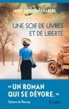 Une soif de livres et de liberté book summary, reviews and downlod