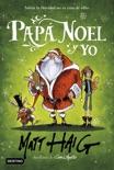 Papá Noel y yo book summary, reviews and downlod
