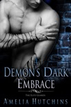 A Demon's Dark Embrace: The Elite Guards book summary, reviews and downlod