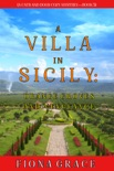 A Villa in Sicily: Orange Groves and Vengeance (A Cats and Dogs Cozy Mystery—Book 5) book summary, reviews and downlod