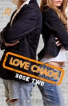 Love Chaos - Book Two