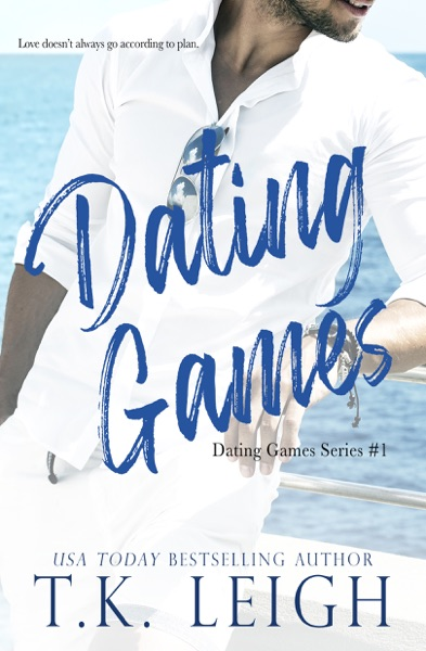 Dating Games by T.K. Leigh Book Summary, Reviews and E-Book Download