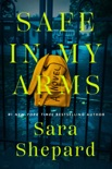 Safe in My Arms book summary, reviews and downlod