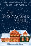 The Christmas Walk Caper: A Mac and Millie Mystery e-book Download