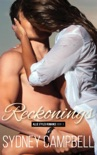 Reckonings: A Steamy Star-Crossed Romance