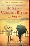 Hotel on the Corner of Bitter and Sweet book summary, reviews and download