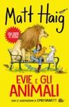 Evie e gli animali book summary, reviews and downlod