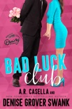 Bad Luck Club book synopsis, reviews