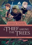 A Thief Among the Trees: An Ember in the Ashes Graphic Novel book summary, reviews and downlod