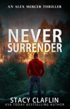 Never Surrender book summary, reviews and downlod