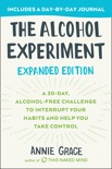 The Alcohol Experiment: Expanded Edition book summary, reviews and download