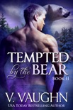 Tempted by the Bear - Book 2 book summary, reviews and downlod
