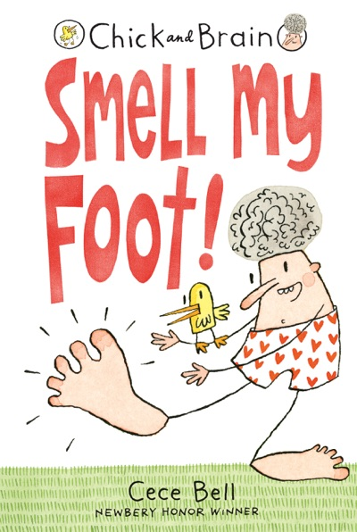 Chick and Brain: Smell My Foot! by Cece Bell Book Summary, Reviews and E-Book Download