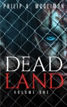 Dead Land Volume One book summary, reviews and download