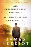 All Creatures Great and Small & All Things Bright and Beautiful book summary, reviews and downlod