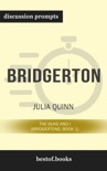 Bridgerton: The Duke and I (Bridgertons, Book 1) by Julia Quinn (Discussion Prompts) book summary, reviews and downlod