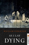 As I Lay Dying book summary, reviews and download