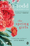 The Spring Girls book summary, reviews and downlod