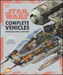 Star Wars Complete Vehicles New Edition book summary, reviews and download