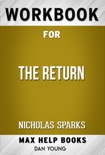 The Return by Nicholas Sparks (Max Help Workbooks) book summary, reviews and downlod